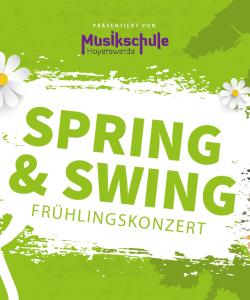 SPRING&SWING –  Frühlingskonzert der Musikschule
